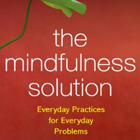 The Mindfulness Solution with Dr. Ron Siegel
